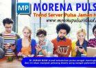 Morena Pulsa Trend Server Pulsa Zaman Now